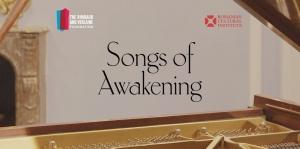 Songs of Awakening: Series of musical performances to celebrate the spring