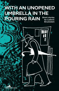 """Holocaust Memorial Day 2021: Book launch """"With an Unopened Umbrella in the Pouring Rain"""" by Ludovic Bruckstein"""