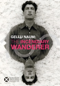Gellu Naum, The Incendiary Wanderer: an anthology