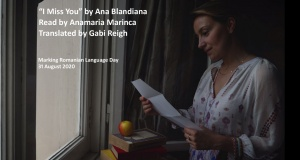 """I Miss You"" by Ana Blandiana read by Anamaria Marinca"