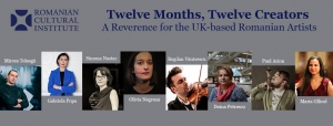 Twelve Months, Twelve Creators: A Reverence for the UK-based Romanian Artists