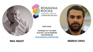 Rock Talks: Paul Bailey Meets Marius Chivu