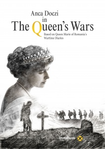 Queen Marie of Romania: The theatrical biography of a wartime Queen