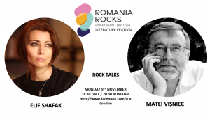Rock Talks: Elif Shafak Meets Matei Vișniec