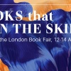 BOOKS that OPEN THE SKIES: Romania at the London Book Fair 2016