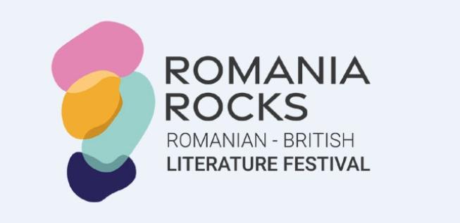 ROMANIA ROCKS: Romanian-British Literature Festival