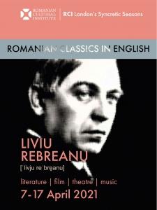 Romanian Classics in English: LIVIU REBREANU (literature, theatre, film & music)