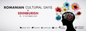 Romanian Cultural Days in Edinburgh (10-17 October 2015)