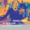 Revolution in Realism: The New Romanian Cinema