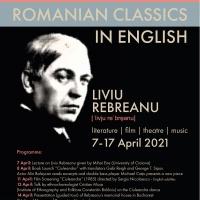 Romanian Classics in English: LIVIU REBREANU, Lecture by Mihai Ene (University of Craiova)
