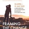 Framing the Change: A Retrospective of Contemporary Romanian Documentary Film