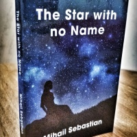 "Mihail Sebastian's ""The Star with no Name"" published into English in the translation of Gabi Reigh"